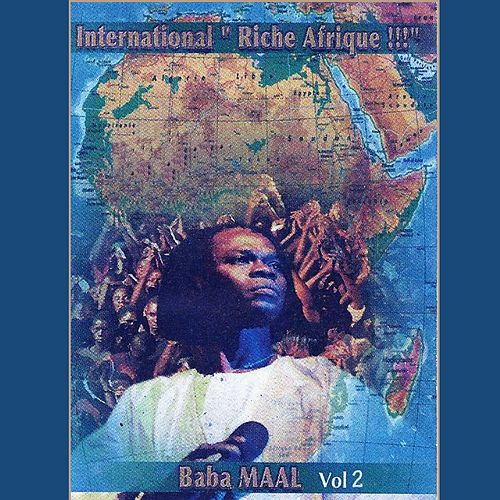Play & Download International riche Afrique, vol. 2 by Baaba Maal | Napster