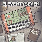 Play & Download Good Spells by Eleventyseven | Napster