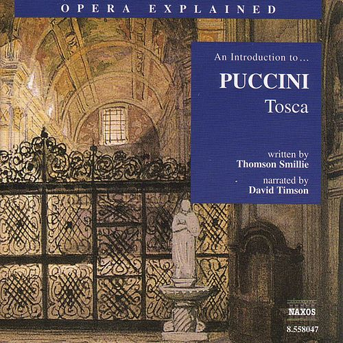 Play & Download An Introduction To... Puccini 'Tosca' by Giacomo Puccini | Napster