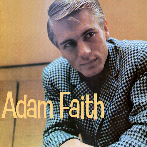 Play & Download Adam Faith by Adam Faith | Napster