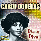 Play & Download Disco Diva by Carol Douglas | Napster
