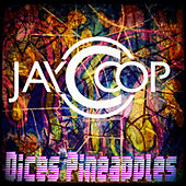 Play & Download Dice Pineapples by Jay Coop | Napster