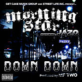 Play & Download Down, Down (feat. JazO) by Morning Star | Napster