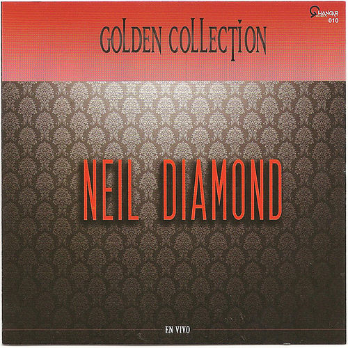 Play & Download Neil Diamond (Golden collection) by Neil Diamond | Napster