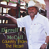Play & Download Country from the Heart by Darrell Mccall | Napster