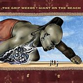 Play & Download Giant On the Beach by The Grip Weeds | Napster