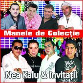 Play & Download Nea Kalu Si Invitatii ( Manele De Colectie ) by Various Artists | Napster