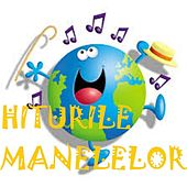 Hiturile Manelelor by Various Artists