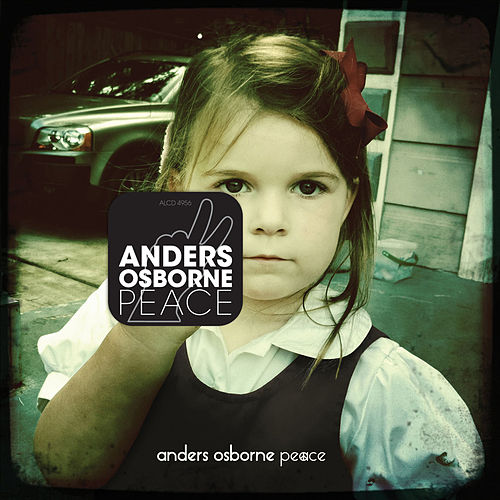 Play & Download Peace by Anders Osborne | Napster