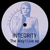 The Way I Live by Integrity