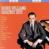 Play & Download Greatest Hits (MCA) by Roger Williams | Napster