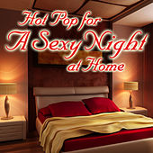 Hot Pop for a Sexy Night At Home by The Romancers