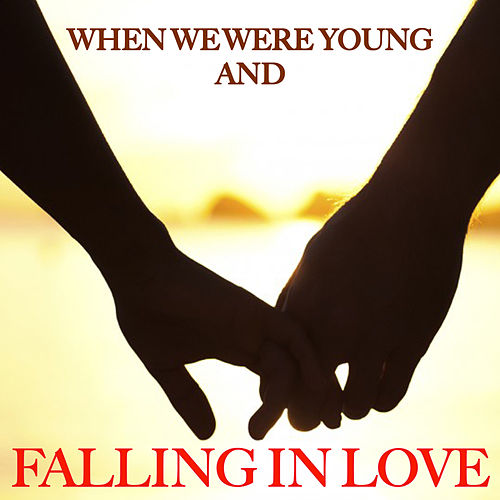 When We Were Young and In Love by The Romancers