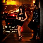 Play & Download Sexy (feat. Demo Lyrics) by Delilah | Napster