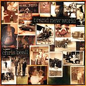 Play & Download Brand New World by Chris Beall | Napster