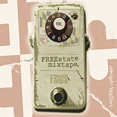 Freestate Mixtape, Vol. 3 by Various Artists