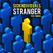 Stranger by Sick Individuals