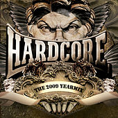 Play & Download Hardcore Yearmix 2009 by Various Artists | Napster