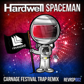 Play & Download Spaceman (Carnage Festival Trap Remix) by Hardwell | Napster