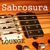 Play & Download Sabrosura by Lounge | Napster