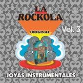 La Rockola Joyas Instrumentales, Vol. 3 by Various Artists