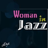 Woman in Jazz von Various Artists