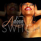 Play & Download Switch by Adina Howard | Napster