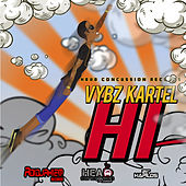 Play & Download Hi - Single by VYBZ Kartel | Napster