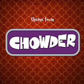 Chowder Theme (From