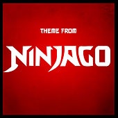 NinjaGo Theme (From