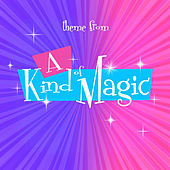 A Kind of Magic Theme (From