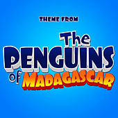 The Penguins of Madagascar (From