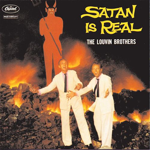 Satan Is Real von The Louvin Brothers