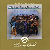 Hold Up The Light by New Jersey Mass Choir