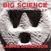 Big Science EP von Laurie Anderson