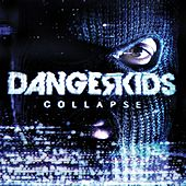 Play & Download Collapse by Dangerkids | Napster