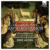 Play & Download J.S. Bach: St Matthew Passion, BWV 244 (Matthäus-Passion) by Various Artists | Napster
