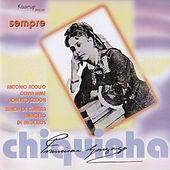 Sempre Chiquinha by Various Artists