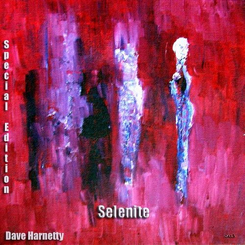 Selenite (Special Edition) by Dave Harnetty