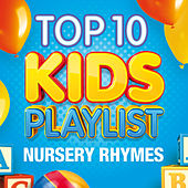 Top 10 Kids Playlist - Nursery Rhymes by The Paul O'Brien All Stars Band