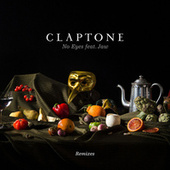 No Eyes (Remixes) [feat. Jaw] by Claptone