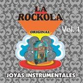 Play & Download La Rockola Joyas Instrumentales, Vol. 1 by Various Artists | Napster