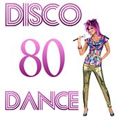 Play & Download Disco 80 Dance by Disco Fever | Napster
