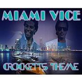 Play & Download Crockett's Theme (From 'Miami Vice') by Disco Fever | Napster