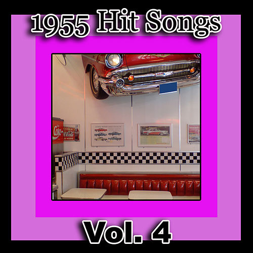 Play & Download 1955 Hit Songs, Vol. 4 by Various Artists | Napster