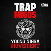 Play & Download Young Nigga Movement by Various Artists | Napster