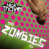 Zombies EP by Nick Thayer