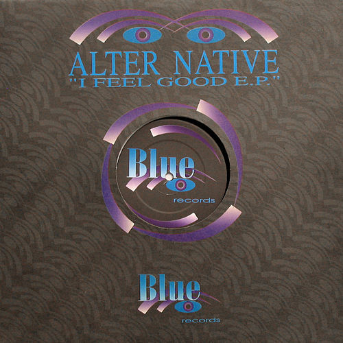 Play & Download I Feel Good E.P. by Alternative | Napster