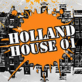 Play & Download Holland House 01 by Various Artists | Napster