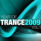 Year Of Trance 2009 (Volume 1) by Various Artists